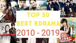 Top 30 Best KDrama | 2010 - 2019