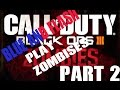 Blue and Flash Play BO3 Zombies#2