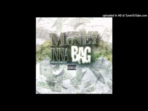 Gusto Tha Animal - Money Inna Bag (Prod.Gnealz) AUDIO