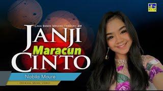 Nabila Moure - Janji Maracun Cinto [Lagu remix Minang Terbaru 2019] Official Music Video