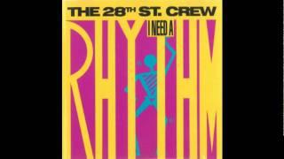the 28th street crew i need a rhythm youtube