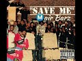 Mair Barz - Save Me Freestyle (Meek Mill Remix)  Audio