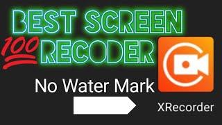 BEST SCREEN RECODER  X RECODER MOD APK  DOWNLOAD   NO WATER MARK. SUPER SPACE KING.