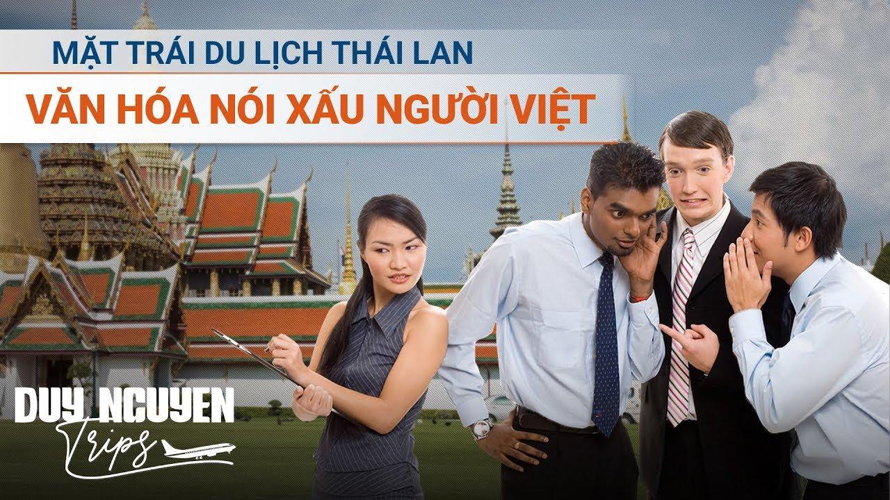 Góc tối du lịch Thái Lan và văn hóa tự nhục của dân Việt