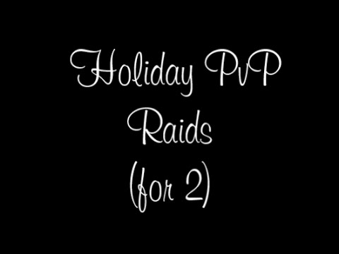 Holiday Raids for 2