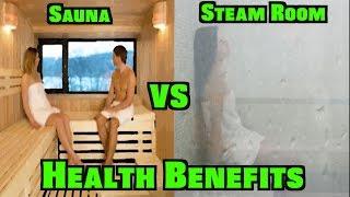 Sauna vs. Steam Room Health Benefits