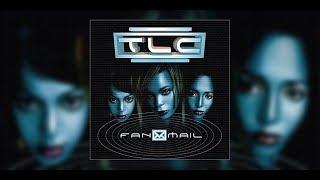 TLC - Communicate (Interlude)