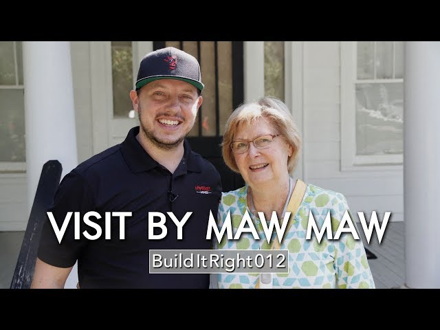 Visit By Maw Maw | #BuildItRight 012