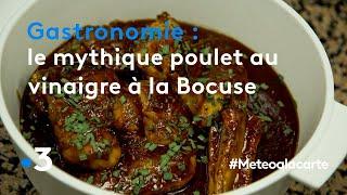 Gastronomie : le mythique poulet au vinaigre à la Bocuse - Météo à la carte