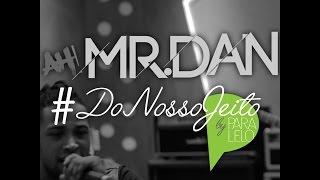 Ah!Mr.Dan - #DONOSSOJEITO - HOJE (Ludmilla) - 1/6 cont...