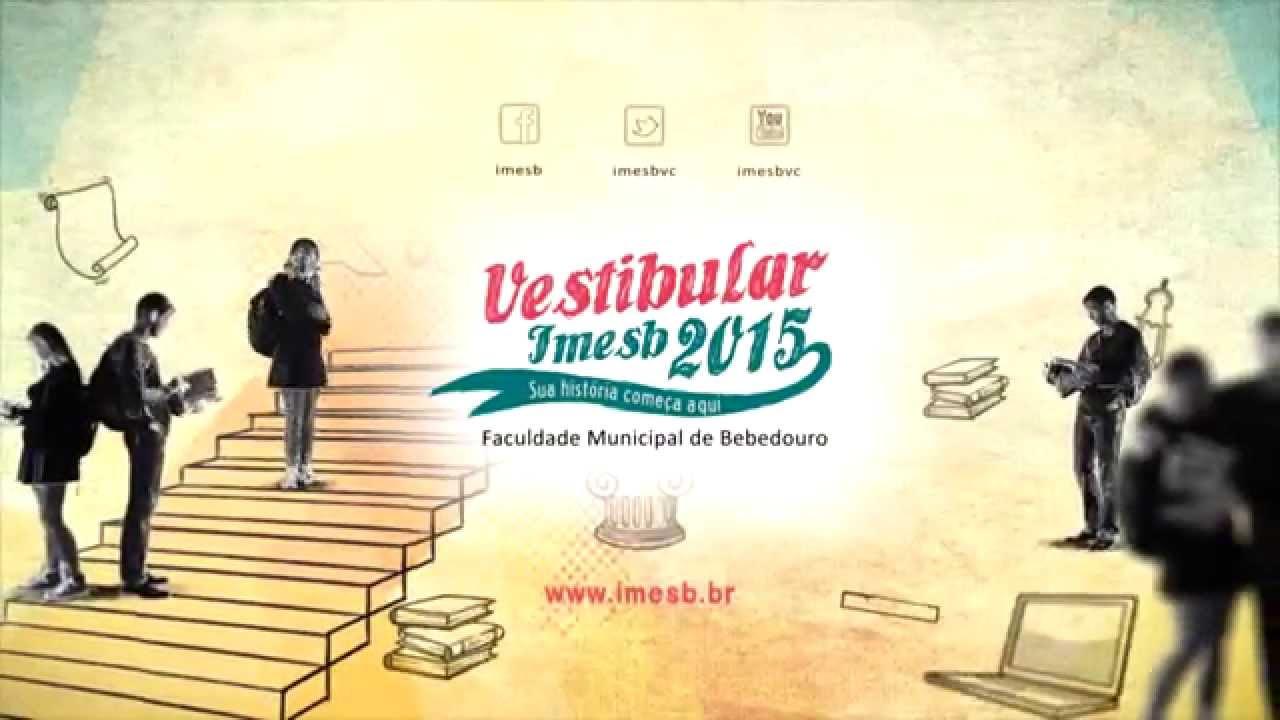 Vestibular IMESB 2015 - Sua História Começa Aqui