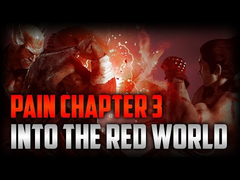TEKKEN 7 PAIN | Into The Red World