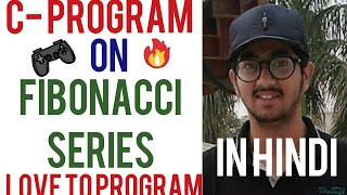 Fibonacci series in C- Programming in Hindi