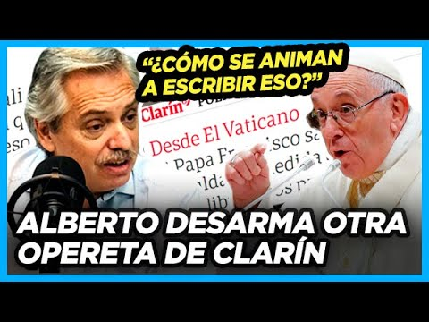 ALBERTO desarma OPERETA de Clarín