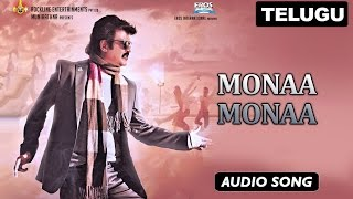 Monaa Monaa | Full Audio Song | Lingaa (Telugu)