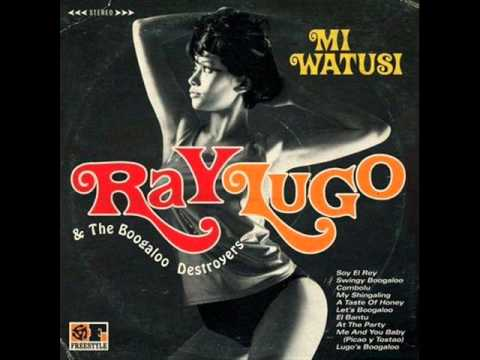 Ray Lugo & The Boogaloo Destroyers  Me And...