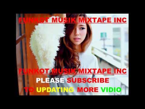 Funkot Music Mixtape - Special Galau Lagi Galau Lagi FUNKY BALI 2015