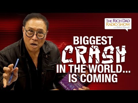 The Biggest Crash In The World Is Coming... Are You Ready? -Robert Kiyosaki