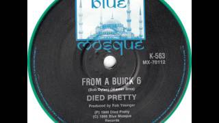 Died Pretty -  From A Buick 6