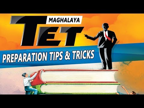 How to Prepare and Crack Maghalaya TET (ML-TET)?