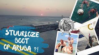STUURLOZE BOOT OP ARUBA !? - DAPPERE DODO