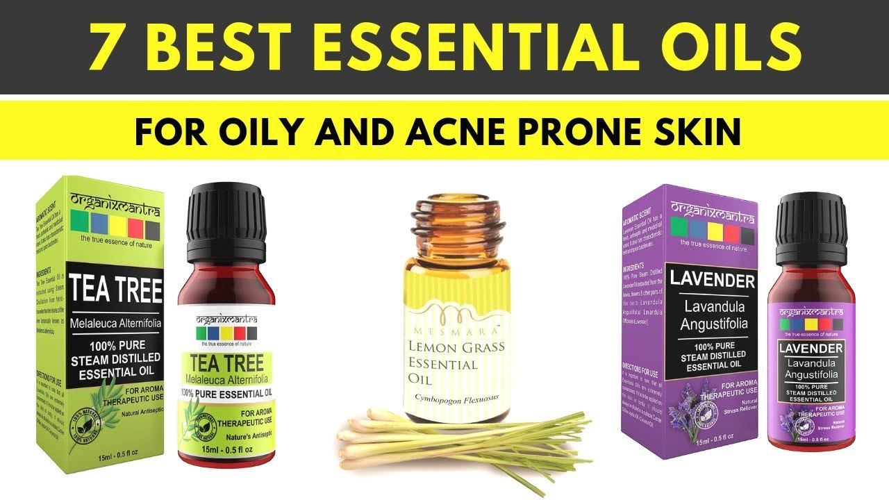 Best Essential Oils for Oily and Acne Prone Skin in India I Best Face Oil  for Acne Scars and Pimples