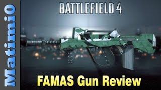 FAMAS Weapon Review: The Bulletstorm - Battlefield 4