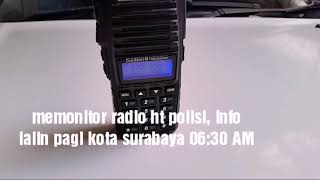 Download Video Memonitor HT polisi dengan Baofeng UV 82 . Info lalin pagi polisi surabaya 06:30 AM MP3 3GP MP4