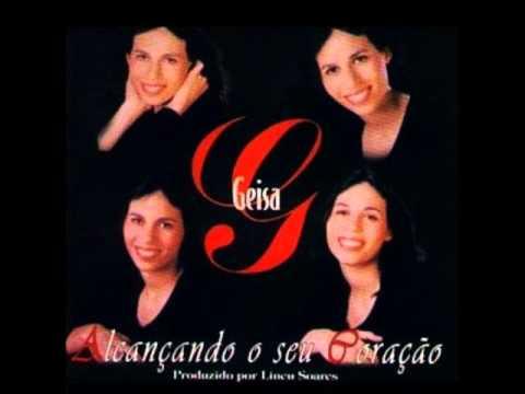 GEISA - Alcançando o seu Coração Voz+pb (Full album)