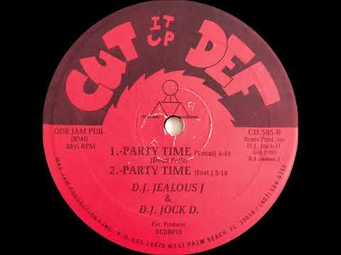 D.J. Jealous J. & D.J. Jock D. - Party Time (Vocal)(Cut It Up Def Records 1989)