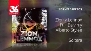 Soltera Zion y Lennox Feat. J Balvin - Alberto Stylee - Los Verdaderos Audio.mp3