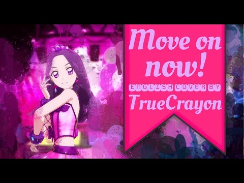 Move on now! Full English Cover【TrueCrayon】