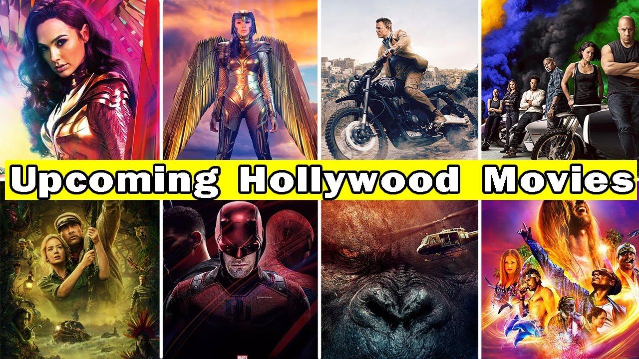 Upcoming Hollywood movies 2020 to 2021 | Best Hollywood movies in Hindi