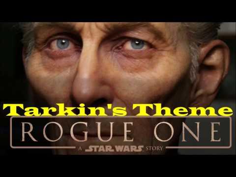Grand Moff Tarkin's Theme - Rogue One