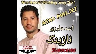 Asad Maliri New Balochi Song 2021 | Balochi Wedding Song