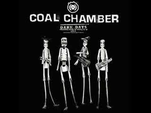 Coal Chamber  Dark Days