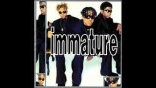 Immature - I Can