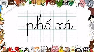 Bé học chữ | Em tập viết chữ cái P, G, Phố xá, Nhà lá, Gà ri, Ghế gỗ | Dạy bé thông minh
