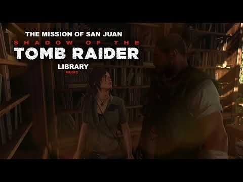 Shadow of the Tomb Raider - Library (Music)