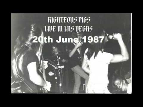 Righteous Pigs US  in Las Vegas, NV20th June 1987 Restored & mastered