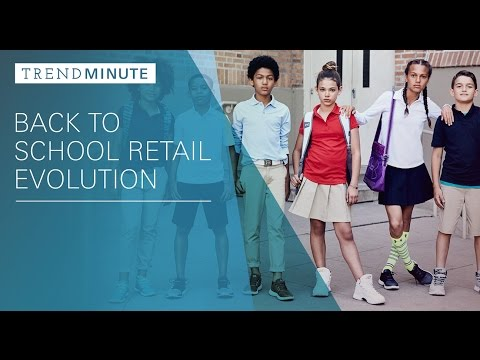 Trend Minute: Back to School Retail Evolution