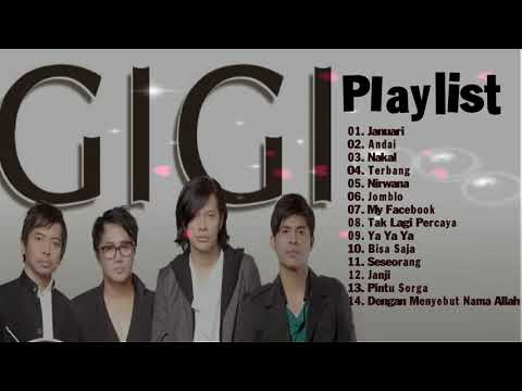 GIGI Full Album - Playlist Lagu Band Terbaik Di Era 2000an