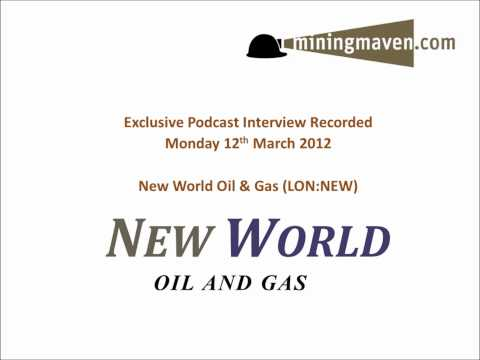 New World Oil and Gas Interview with Chairman & CEO Bill Kelleher