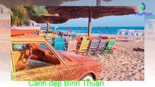 Cảnh đẹp Bình Thuận_ Nhạc hòa tấu 21