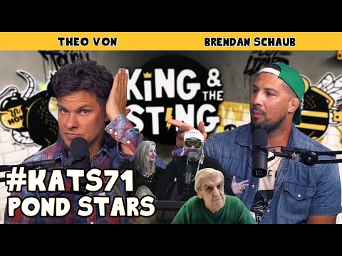 Pond Stars | King and the Sting w/ Theo Von Brendan Schaub #71 from YouTube · Duration:  1 hour 18 minutes 28 seconds