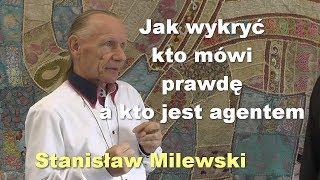 Zapętlaj Jak wykryć kto mówi prawdę a kto jest agentem - Stanisław Milewski | PorozmawiajmyTV
