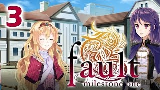FAULT MILESTONE ONE | Part 3