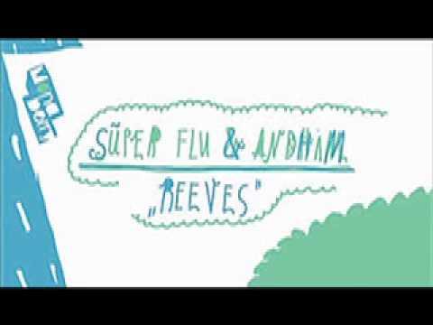 Super Flu & Andhim - Reeves (Original mix)