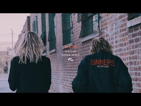 Eli & Fur - Parfume (Dosem Remix)