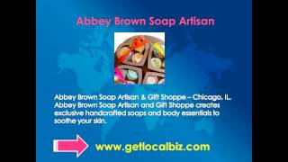 Abbey Brown Soap Artisan & Gift Shoppe - Chicago, IL - Get Local Biz Thumbnail
